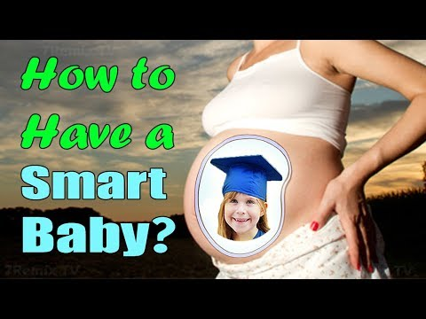 How to Have a Smart Baby? Feed Your Baby's Brain During Pregnancy!