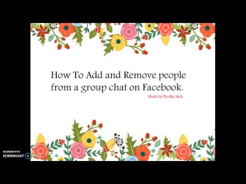 How To Add and Remove people from a group chat on Facebook