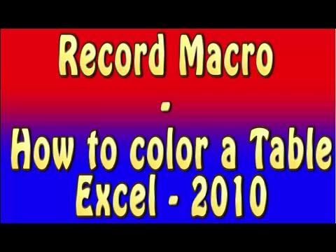 Excel VBA _ Color a Table through Recording Macro