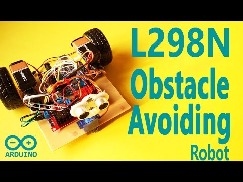 How to Make Arduino Obstacle Avoiding Robot with L298N H-Bridge