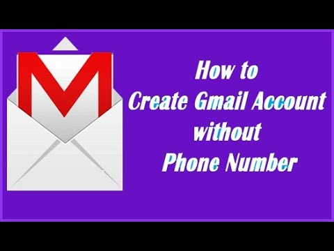 How to Create a Gmail Account Without Phone Number Verification 2018