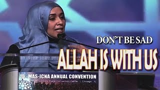 Tawakkul & Actions Must Go Together To Face Challenges  ~Yasmin Mogahed