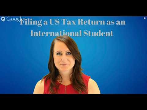 Filing a US Tax Return as an International Student