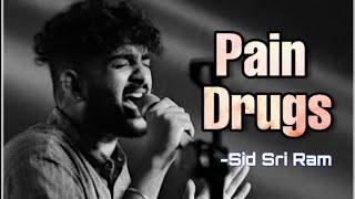 Sid Sriram Songs | Pain Drugs | Love Failure