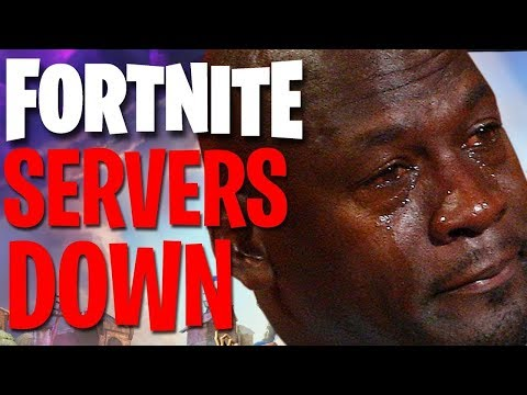 WHEN FORTNITE SERVERS ARE DOWN