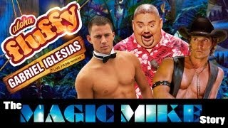 """The Magic Mike Story"" - Gabriel Iglesias (from: Aloha Fluffy)"