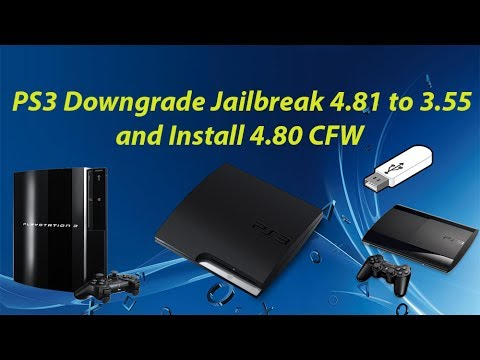 How To Downgrade PS3 4 81 To 3 55 and Install 4 80 CFW Step by Step