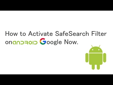 How to Activate SafeSearch Filter on Android Google Now