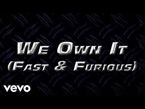 2 Chainz & Wiz Khalifa - We Own It (Fast & Furious) (Lyric Video)