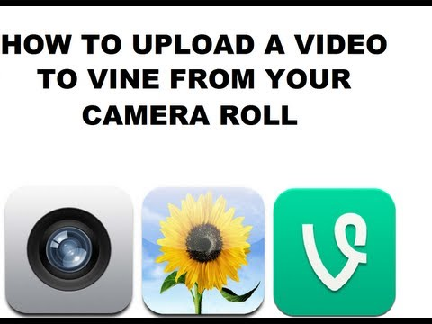 How to upload a video to Vine from your Camera Roll WITHOUT JAILBREAK