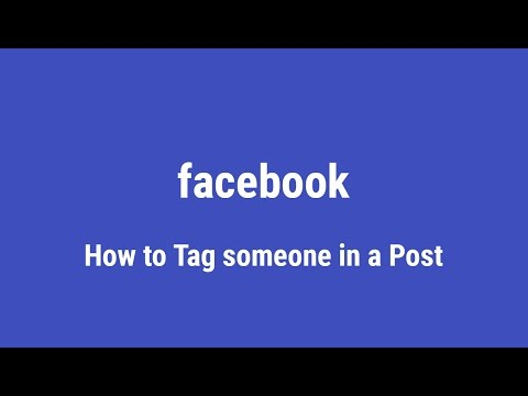 HOW TO TAG A FRIEND, PERSON OR PAGE IN A FACEBOOK POST