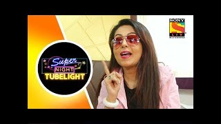 Super Night With TUBELIGHT Specials - Sugandha Reveals Her Favourite Character