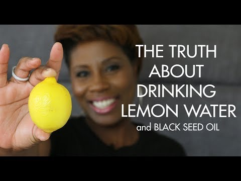 BLACK SEED OIL AND LEMON WATER BENEFITS FOR | WEIGHT LOSS  | ENERGY| CLEAR SKIN| DETOX