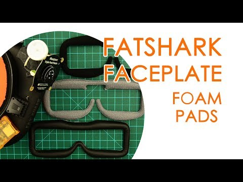 Fatshark foam pad upgrades for your faceplate (Skyzone foam & Fatshark upgrade set) - BEST FOR LESS