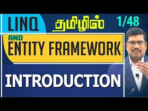 #1 Introduction || LINQ and Entity framework in Tamil