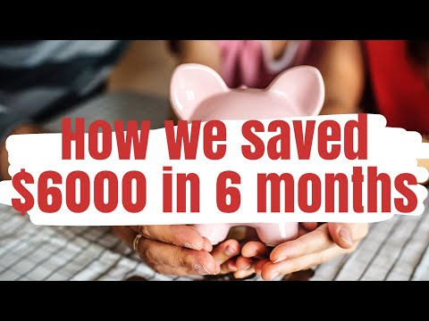 How we saved up $6,000 in 6 months