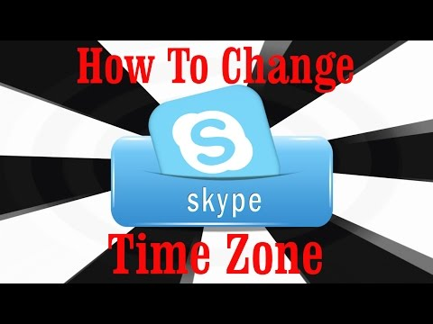 How To Change Time Zone In Skype