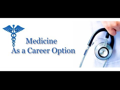 Medicine as a career option