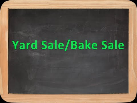 How To Make Money Fast with a Yard Sale/Bake Sale- How To Make Money As A Kid