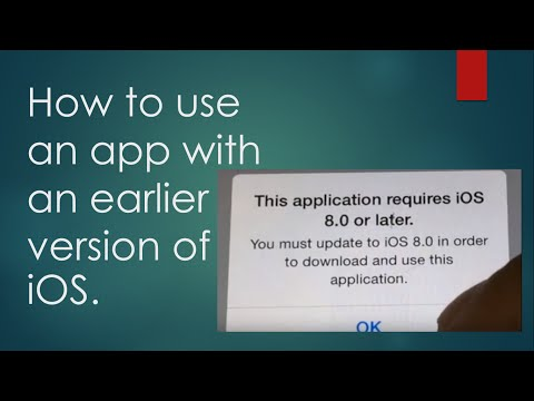 How to use an app with an earlier version of iOS.