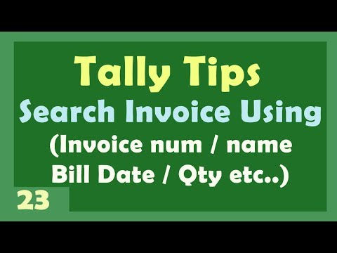 Tally Tips 32 - Search Invoice by Name , Invoice-reference number and more option in Tally Erp 9