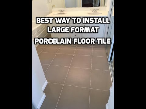 How to Professionally Install Large Porcelain Tile