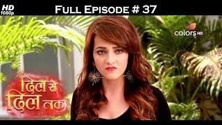 Dil Se Dil Tak - 21st March 2017 - दिल से दिल तक - Full Episode (HD)