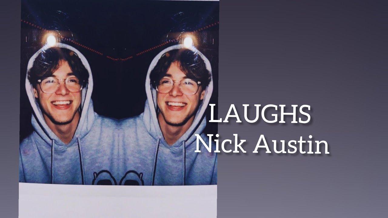 Nick Austin LAUGHS (fan edit)
