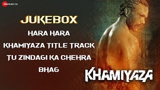 Khamiyaza - Full Movie Audio Jukebox | Heramb Tripathi, Pyali Munsi, Alok Chaturvedi & Shakku Rana