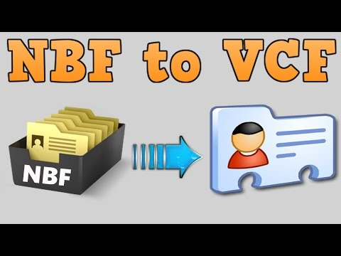How to convert .NBF to .VCF or extract contacts from .NBF file  [HD + Narration]