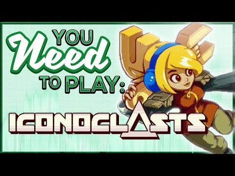 You Need To Play Iconoclasts