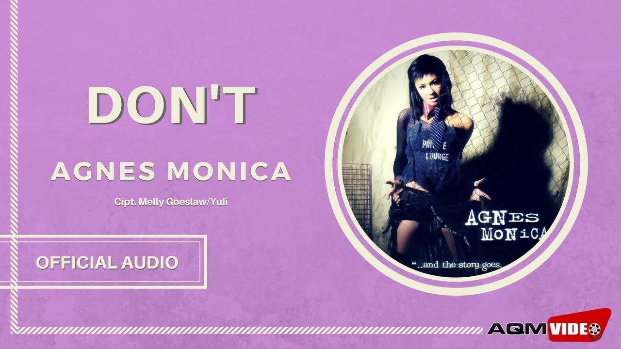 Download Agnes Monica - Don't MP3 Gratis