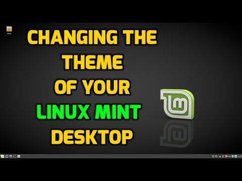 Changing the Theme of your Linux Mint Desktop