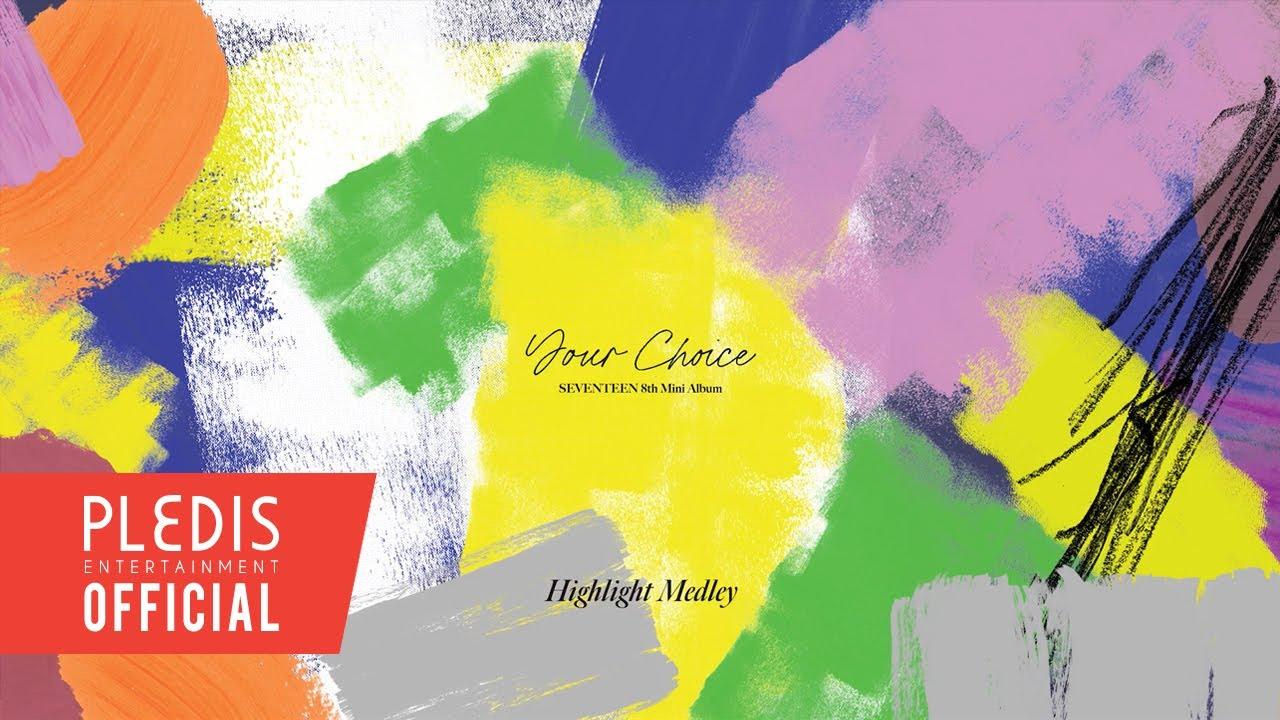Download SEVENTEEN (세븐틴) 8th Mini Album 'Your Choice' Highlight Medley MP3 Gratis