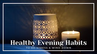 Healthy Evening Habits ☾ 10 ways to wind down before bed