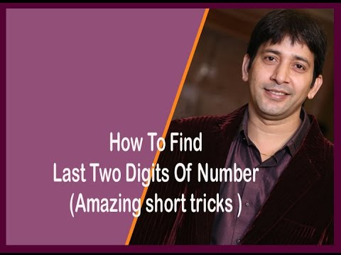 How To Find Last Two Digits Of Number -5 (Amazing short tricks )