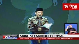 Presiden Jokowi Membuka Muslim Fashion Festival