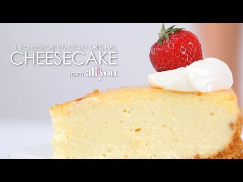 How to Make The Cheesecake Factory Original Cheesecake | MyRecipes