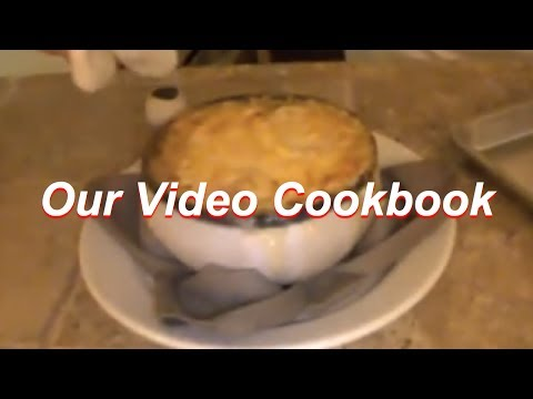 French Onion Soup | Recipe #51  | Our Video Cookbook