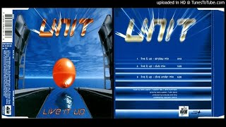 Unit – Live it up (Club Mix – 1994)