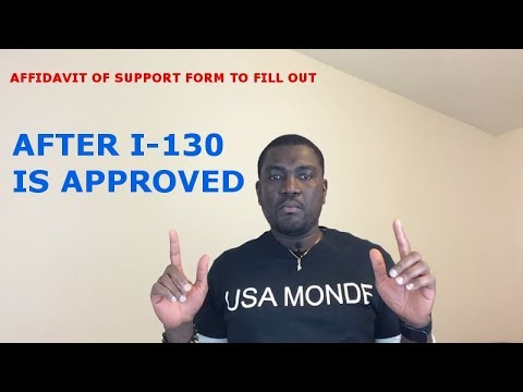 AFFIDAVIT OF SUPPORT FORM TO FILL OUT (AFTER I 130 IS APPROVED)