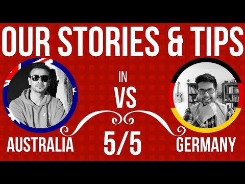 Our Stories and Tips for choosing Australia and Germany: 5/5