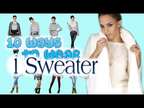 10 Ways to Wear 1 Sweater