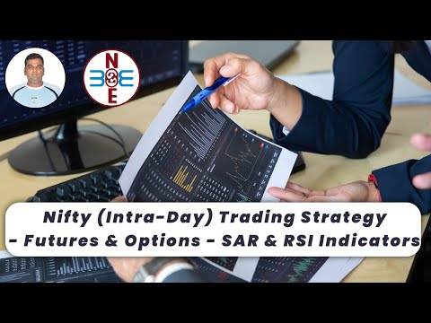 Nifty (Intra-Day) Trading Strategy - Futures & Options - SAR & RSI Indicators - bse2nse.com