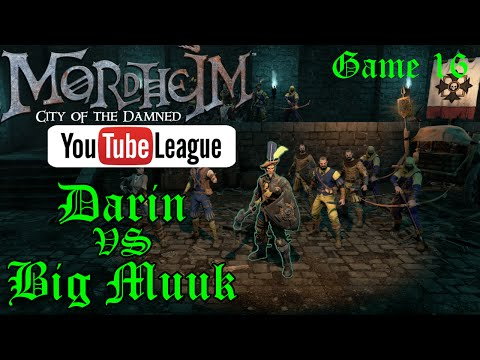 The Mordheim YouTube League - Muuk vs Darin - Round 3 Game 6/7 - Mordheim PvP Gameplay - Episode 16