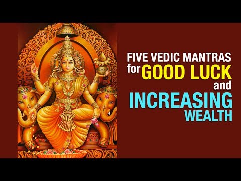 Five Vedic Mantras For Good Luck And Increasing Wealth | ARTHA | AMAZING FACTS
