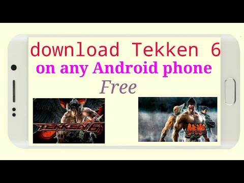 How to download Tekken 6 in any Android phone free