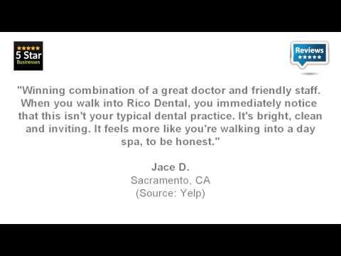 Rico Dental - REVIEWS - Elk Grove, CA Dentists