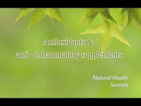 [Natural Health Secrets] Episode 8: Antioxidants and anti - inflammatory supplements