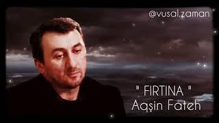 Aqşin Fateh - Fırtına 2019